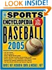 The Sports Encyclopedia: Baseball 2005