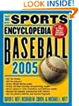 The Sports Encyclopedia: Baseball 2005