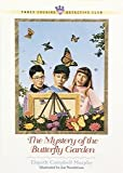 The Mystery of the Butterfly Garden (Three Cousins Detective Club) (0764221310) by Murphy, Elspeth Campbell