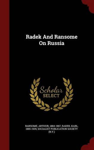 Radek And Ransome On Russia