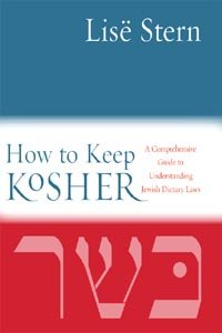 How to Keep Kosher by Lise Stern