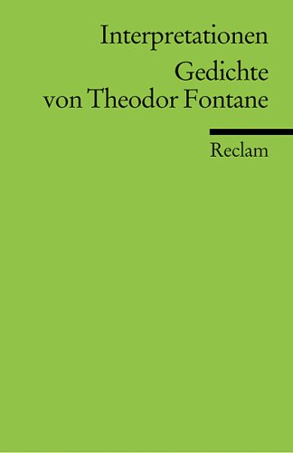 Interpretationen: Gedichte von Theodor Fontane.