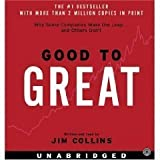 Good to Great: Why Some Companies Make the Leap...And Others Don't Unabridged on 8 CDs [10 Hours]