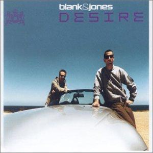 Blank & Jones - Desire - Zortam Music