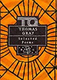 Thomas Gray: Selected Poems (Poetry Classics)