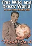 img - for This Wild and Crazy World As Seen from Beverly Hills by Jacob Pressman (2002-06-03) book / textbook / text book