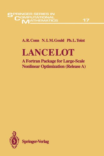 Lancelot: A Fortran Package for Large-Scale Nonlinear Optimization (Release A) (Springer Series in Computational Mathematics) [Conn, A.R. - Gould, G.I.M. - Toint, P.L.] (Tapa Blanda)