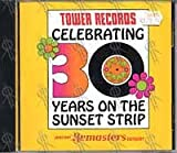 Tower Records Celebrating 30 Years on the Sunset Strip