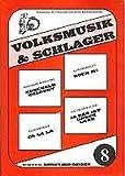 Volksmusik & Schlager Heft 8 (Songbuch, Songbook, Notenbuch) für Gesang, Klavier, Gitarre