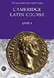 Cambridge Latin Course Unit 4 Student Text North American edition (North American Cambridge Latin Course)