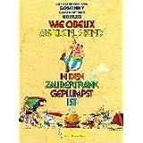 "Wie Obelix als kleines Kind in den Zaubertrank geplumpst istvon ""Ren� Goscinny"""