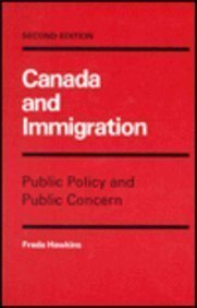 Canada and Immigration (Canadian Public Administration Series)