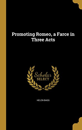 promoting-romeo-a-farce-in-3-a