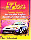 img - for Today's Technician: Automotive Engine Repair and Rebuilding book / textbook / text book