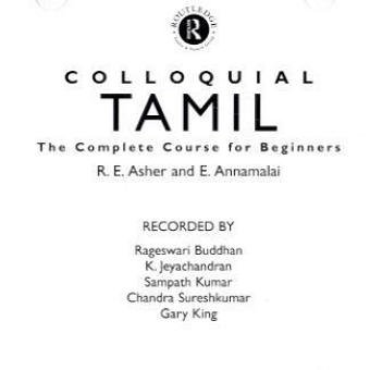 Colloquial Tamil: The Complete Course for Beginners (Colloquial Series)