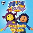 Jim Jam and Sunny - Everybody Wriggle