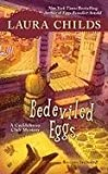 Bedeviled Eggs (A Cackleberry Club Mystery) (0425238237) by Laura Childs
