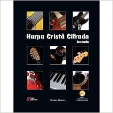 Harpa Crista Cifrada Inovada (Media): Rivaldo Mendes: 9788589464116