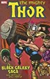 Ron Frenz Tom Defalco Thor: Black Galaxy Saga (Mighty Thor)