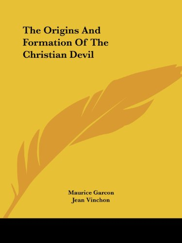 The Origins and Formation of the Christian Devil