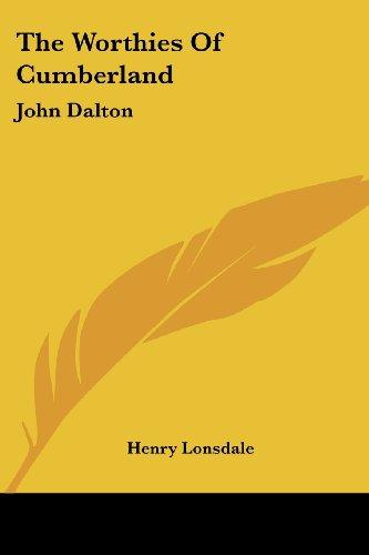 The Worthies of Cumberland: John Dalton