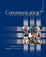 COMMUNICATING EFFECTIVELY by Saundra Hybels