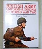 British Army Uniforms and Insignia, 1939-45 (0853686092) by Davis, Brian L.