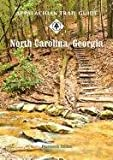 Appalachian Trail Guide to North Carolina-Georgia (Official Appalachian Trail Guides)