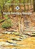 Appalachian Trail Guide to North Carolina-Georgia (Official Appalachian Trail Guides)