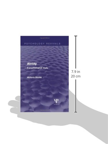 Ability (Psychology Revivals): A Psychological Study