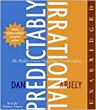 The Predictably Irrational CD [Audiobook, Unabridged]