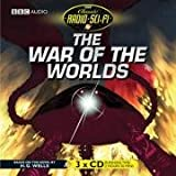 H. G. Wells The War of the Worlds (Classic Radio Sci-Fi)
