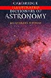 Cambridge Illustrated Dictionary of Astronomy (0521823641) by Mitton, Jacqueline