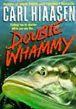 Double Whammy (0330309870) by Carl Hiaasen