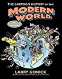 The Cartoon History of the Modern World: From Columbus to the U.s. Constitution (1435242734) by Gonick, Larry