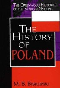 History of Poland the History of Poland