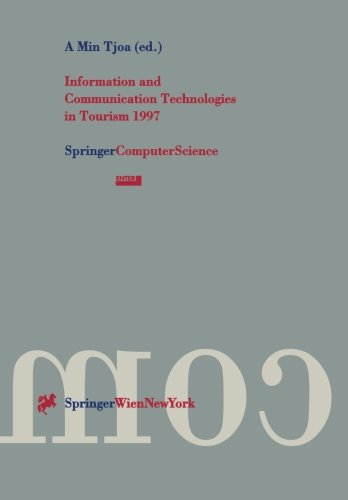Information And Communication Technologies In Tourism 1997: Proceedings Of The International Conference In Edinburgh, Scotland, 1997 (Few Body Systems)