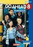 Go Ahead - Ausgabe für die sechsstufige Realschule in Bayern: 8. Jahrgangsstufe - Workbook mit CD title=