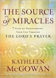 The Source of Miracles Publisher: Fireside