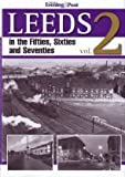 img - for Leeds in the Fifties, Sixties and Seventies: v. 2 book / textbook / text book