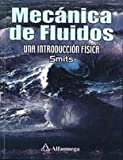 img - for Mecanica de Fluidos Una Introduccion a la Fisica (Spanish Edition) book / textbook / text book