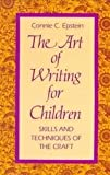 The Art of Writing for Children: Skills and Techniques of the Craft
