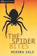 The Spider Bites (Rapid Reads)