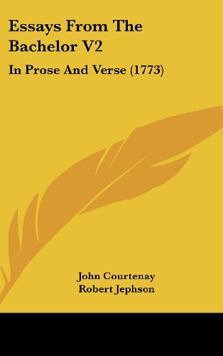 Essays From The Bachelor V2: In Prose And Verse (1773)