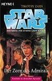 echange, troc Timothy Zahn - Star Wars. Die Hand von Thrawn 02/2. Der Zorn des Admirals.