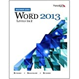 Microsoft Word 2013: levels 1 and 2 (Benchmark Series)