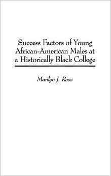 Success Factors of Young African-American Males at a Historically Black College 1st Edition price comparison at Flipkart, Amazon, Crossword, Uread, Bookadda, Landmark, Homeshop18