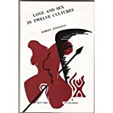 Love and Sex in 12 Cultures (0962288500) by Robert Endleman