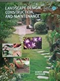 img - for Landscape Design, Construction, and Maintenance Fourth Edition (Interstate AgriScience & Technology Series) book / textbook / text book