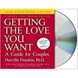 Getting the Love You Want [Audiobook, CD, Unabridged] 20th (twentieth) edition Text Only